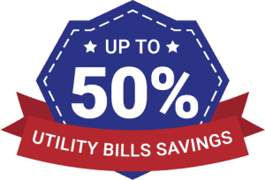 Up To 50% in Utility Bills Savings